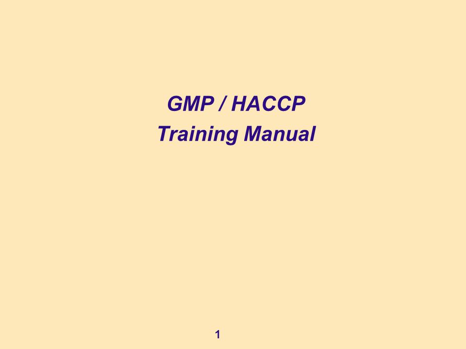 GMP / HACCP Training Manual - ppt video online download