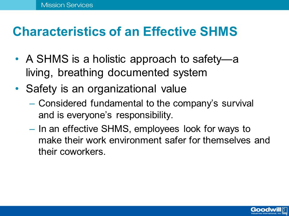 Characteristics of an Effective SHMS