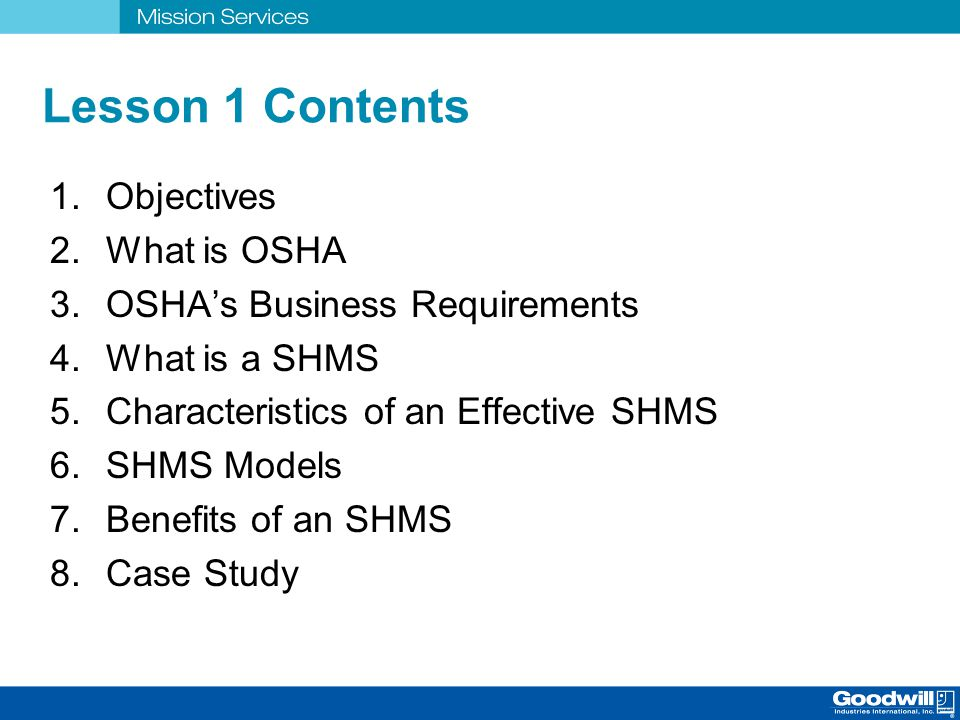 Lesson 1 Contents Objectives What is OSHA OSHA's Business Requirements