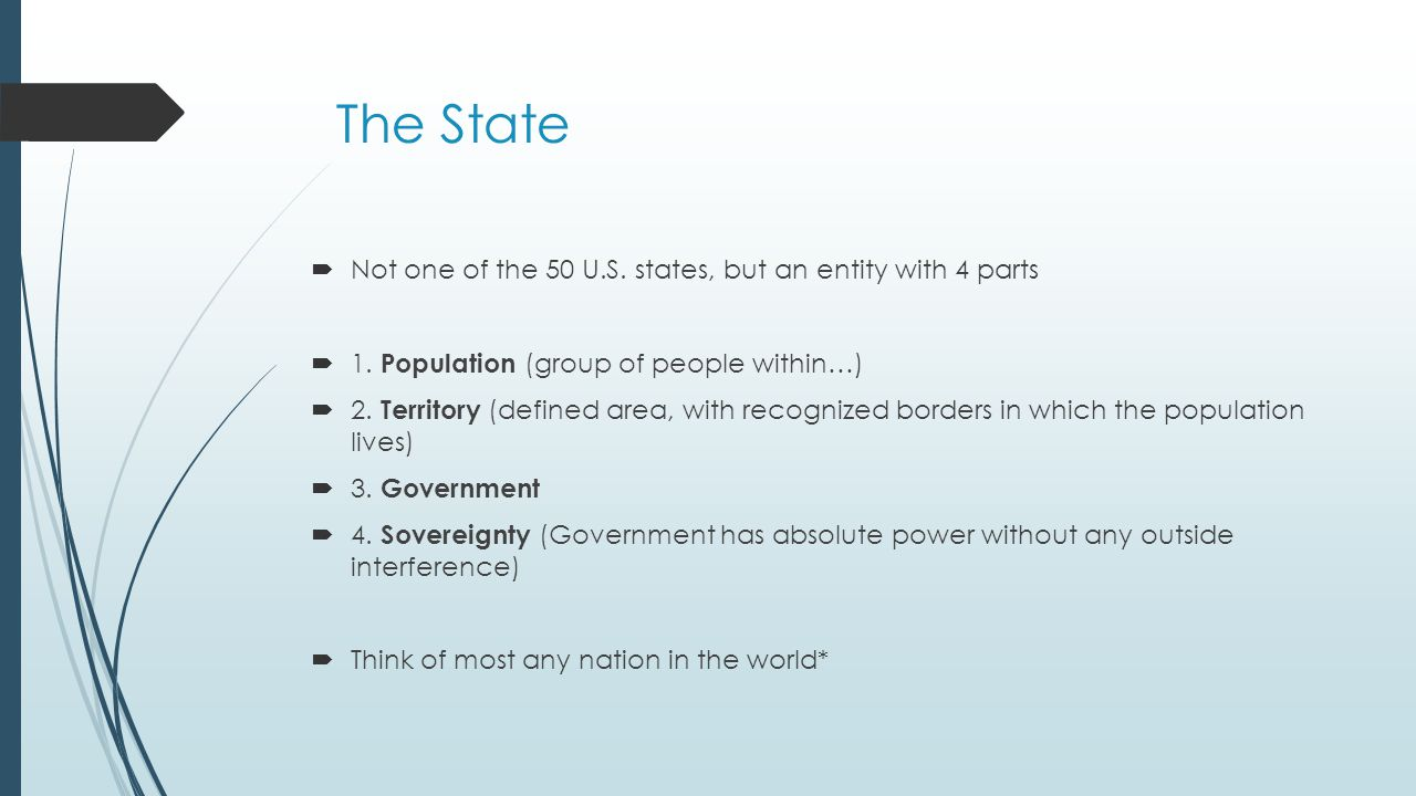 The State Not one of the 50 U.S. states, but an entity with 4 parts