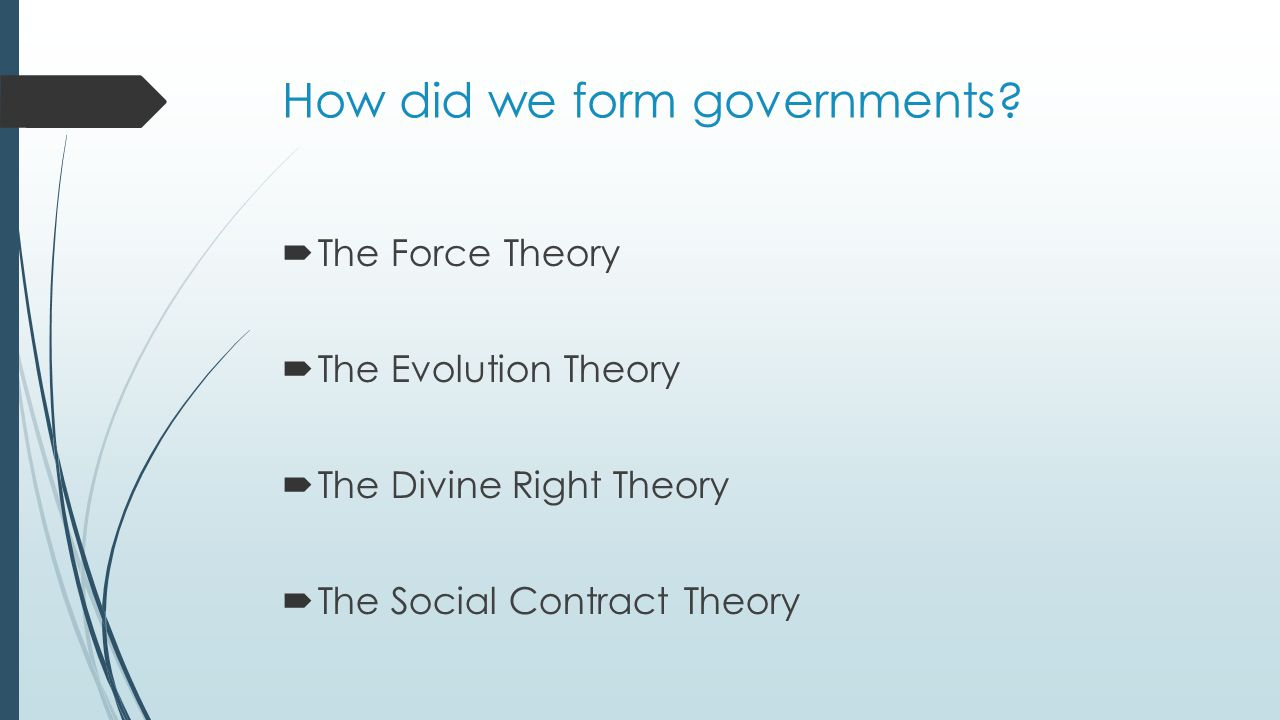 How did we form governments