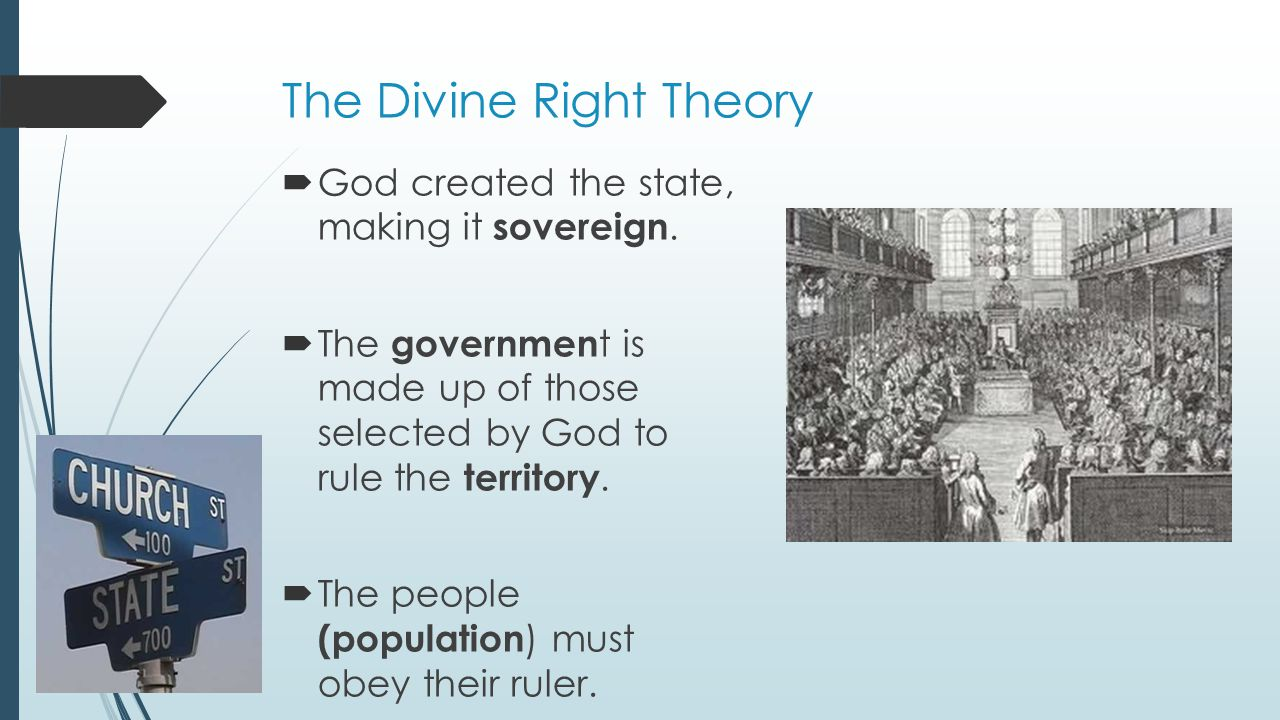 The Divine Right Theory