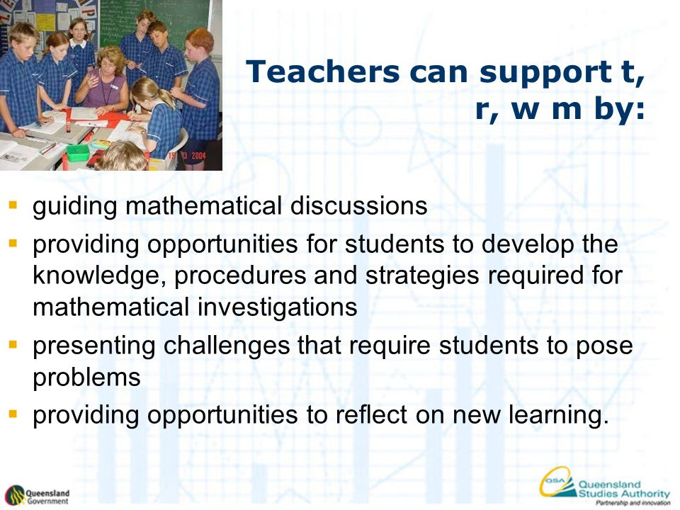Teachers can support t, r, w m by: