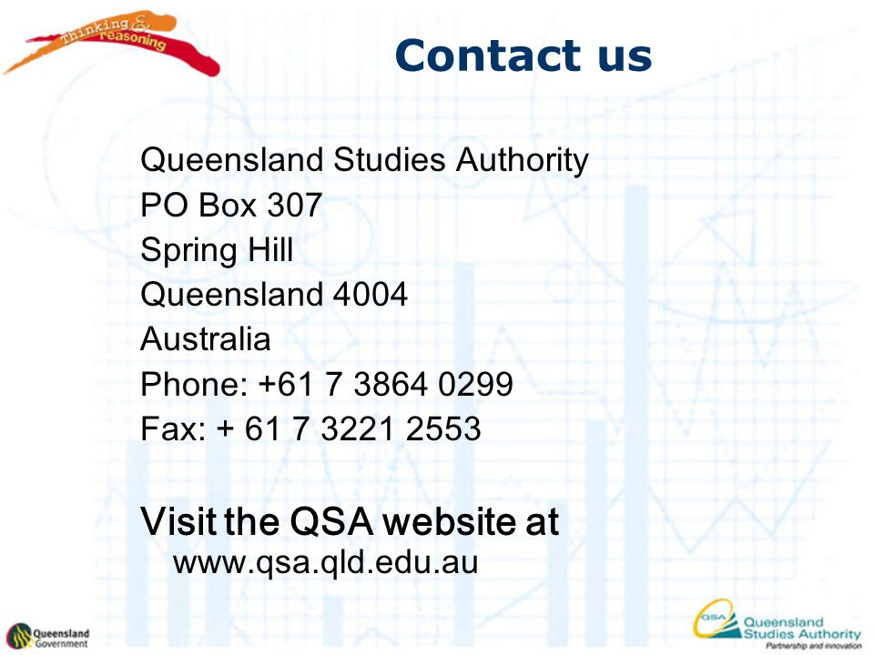 Contact us Visit the QSA website at