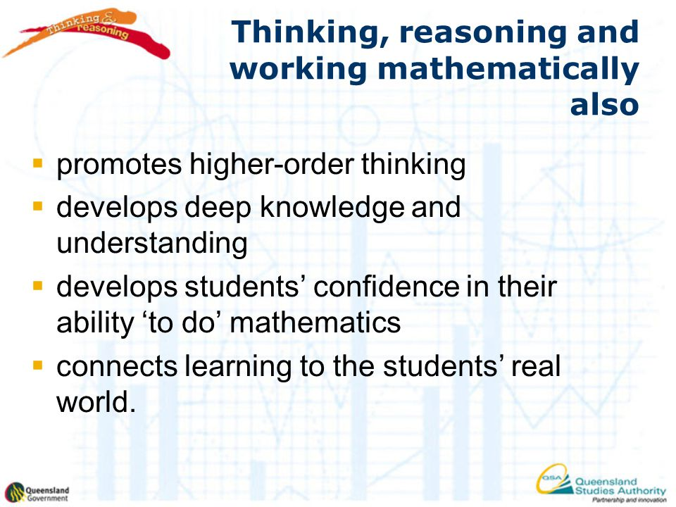 Thinking, reasoning and working mathematically also