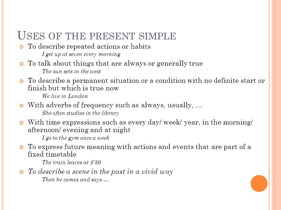 Uses of the present simple