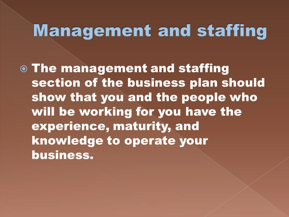 Management and staffing