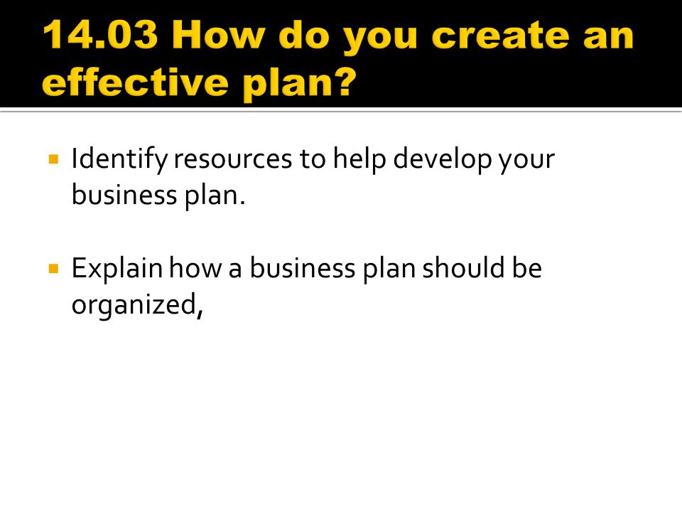 14.03 How do you create an effective plan