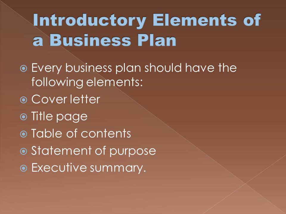 elements of a business plan One of the most common questions asked when starting a business is how to  write a business plan business plans are used for many different purposes, from .