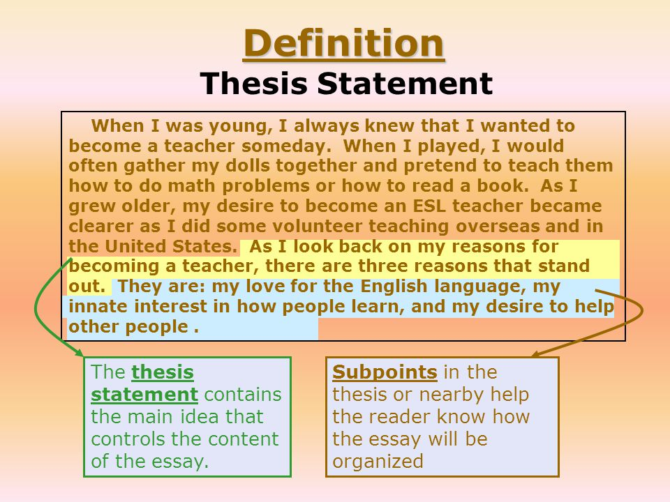 dict thesis A thesis is the most important or foundational idea of an argument if you write a paper with the central thesis that girls are yucky, you'll need to back that up with cooties-based research.