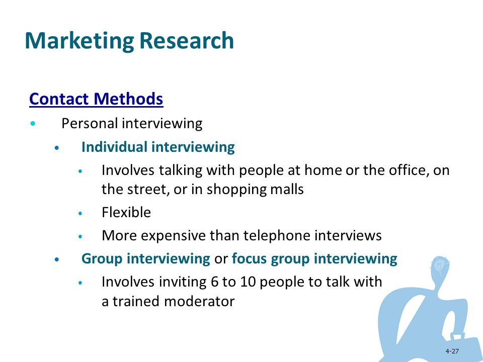 Marketing Research Contact Methods Personal interviewing