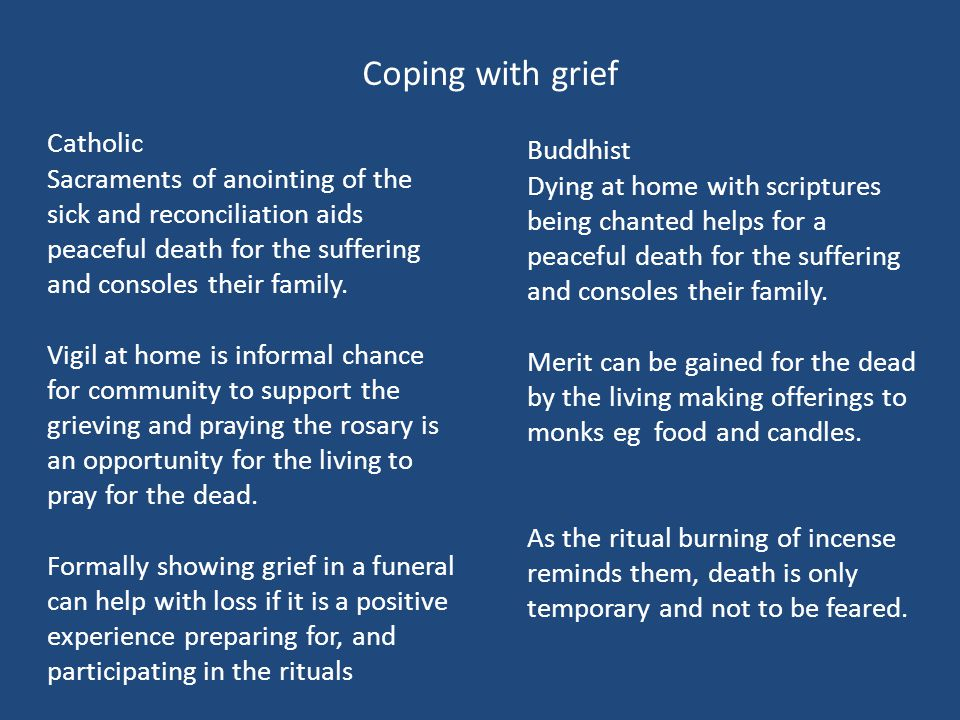 Coping with grief Catholic Buddhist