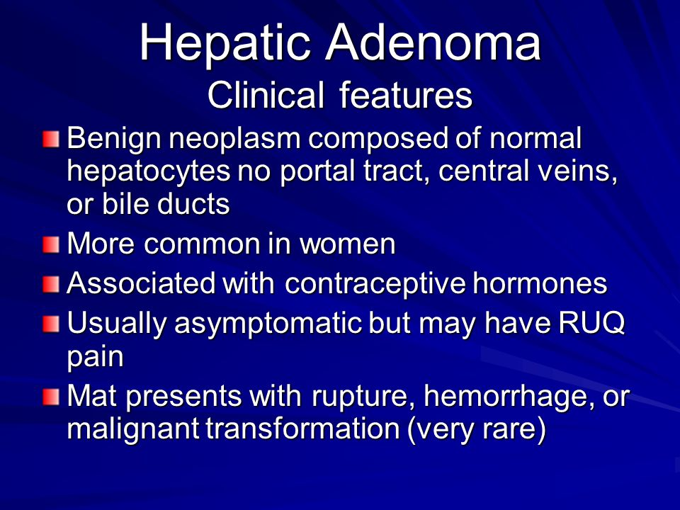 Hepatic Adenoma Clinical features