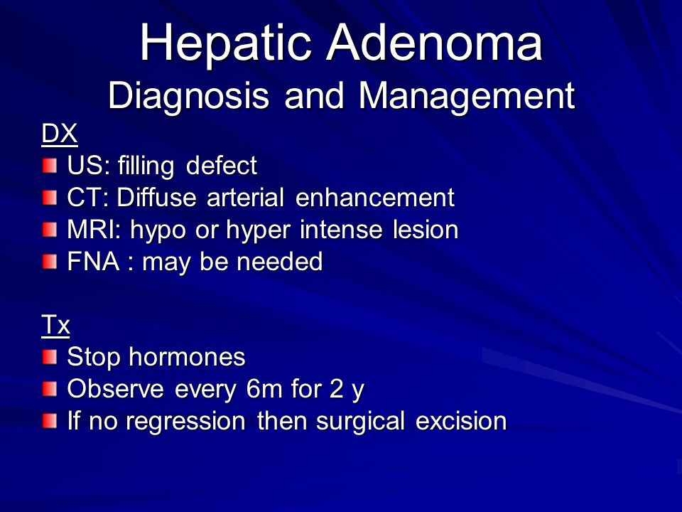 Hepatic Adenoma Diagnosis and Management