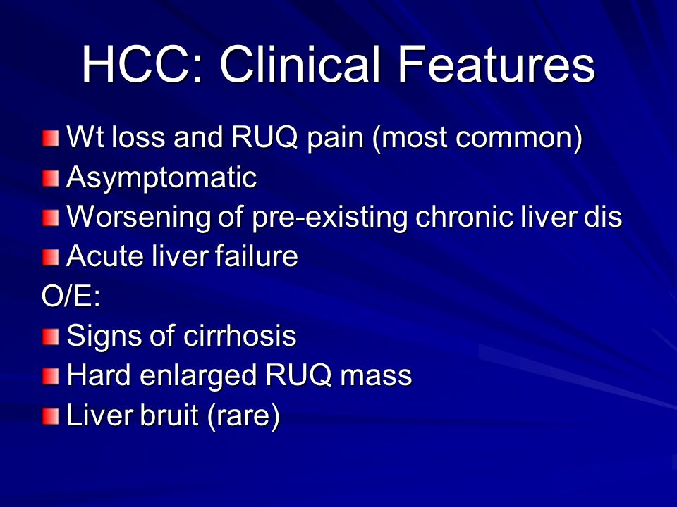 HCC: Clinical Features