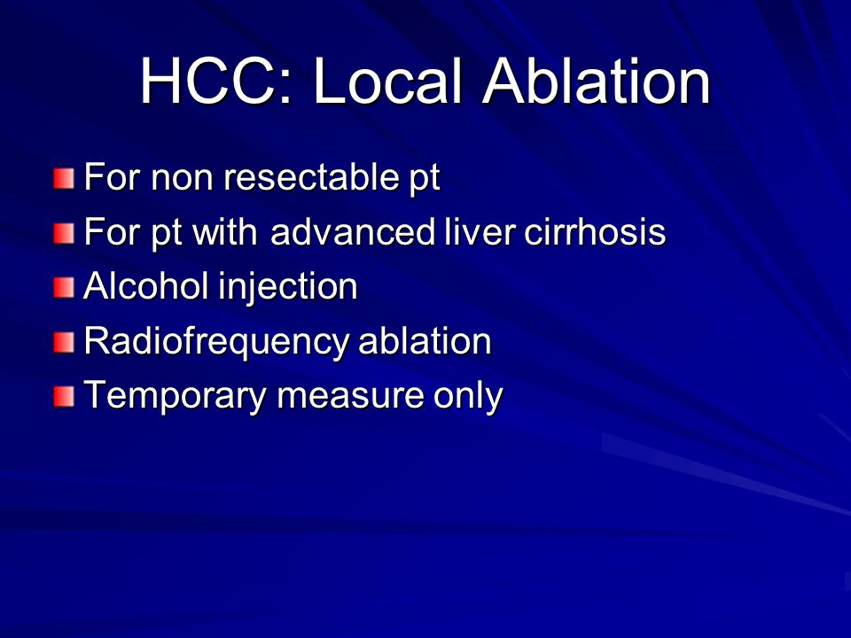 HCC: Local Ablation For non resectable pt