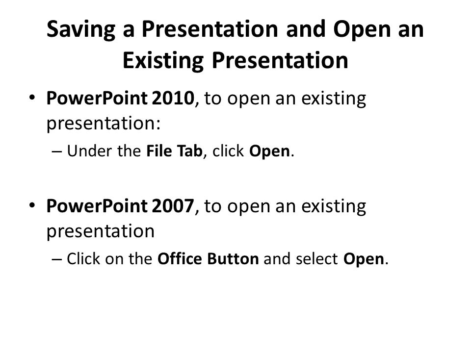 Saving a Presentation and Open an Existing Presentation