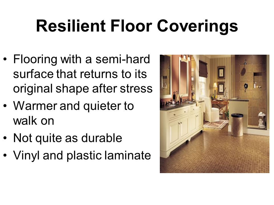 Resilient Floor Coverings
