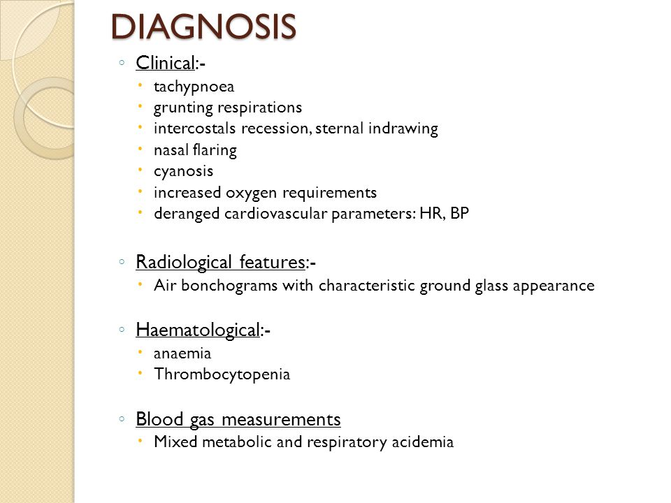DIAGNOSIS Clinical:- Radiological features:- Haematological:-