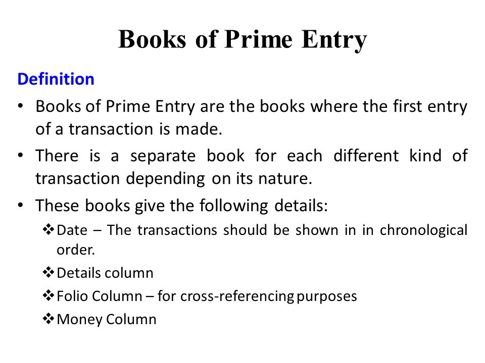 Books of Prime Entry – Subsidiary Ledger and Other Types of Prime Entry Books