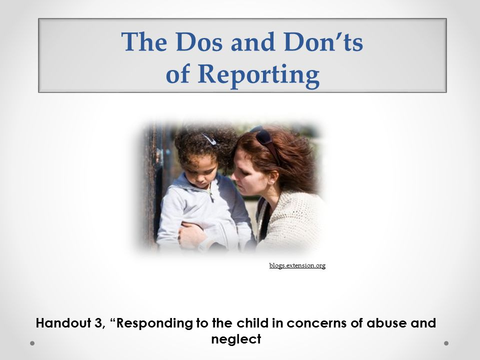 The Dos and Don'ts of Reporting