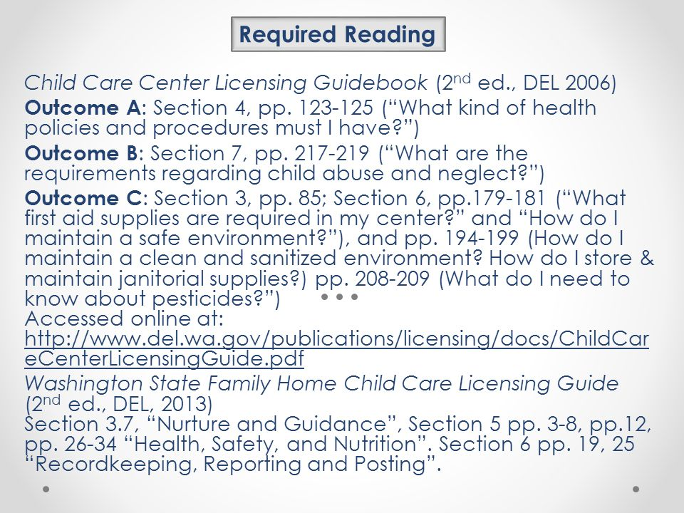 Required Reading Child Care Center Licensing Guidebook (2nd ed., DEL 2006)