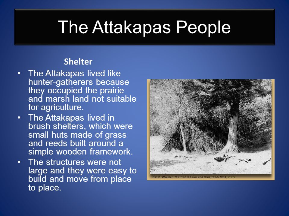 The Attakapas People Shelter