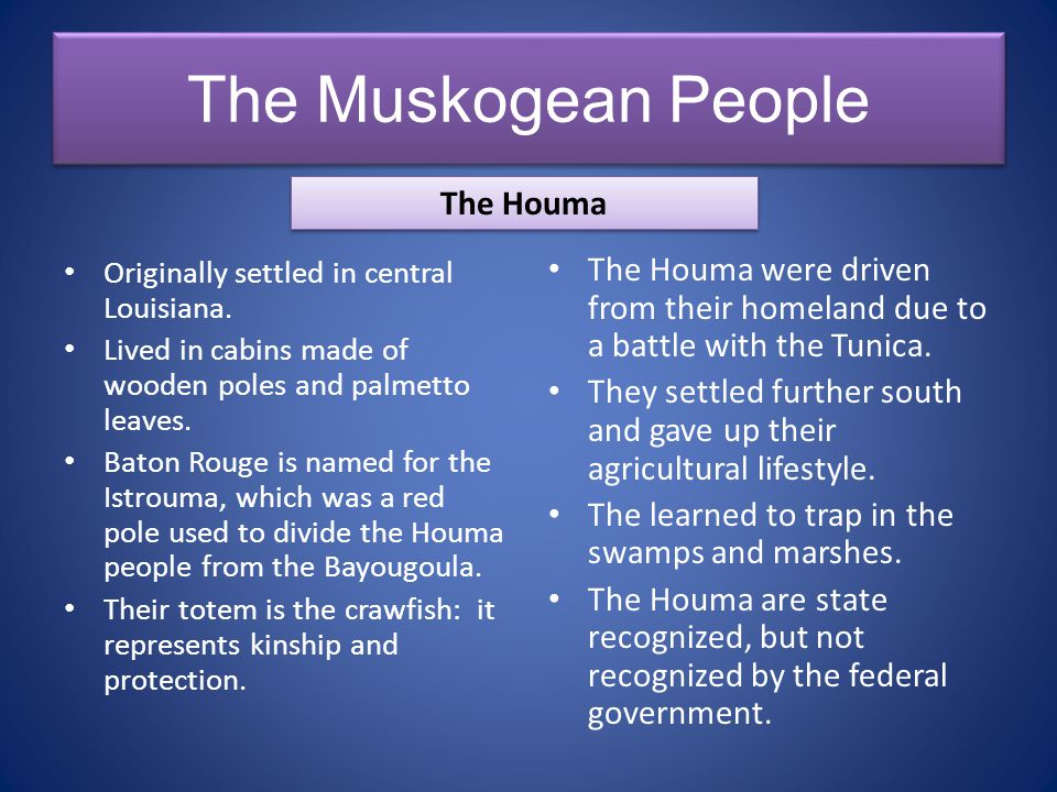 The Muskogean People The Houma