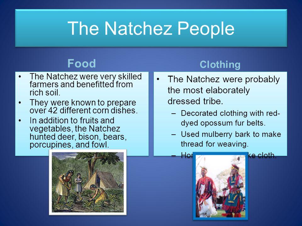 The Natchez People Food Clothing