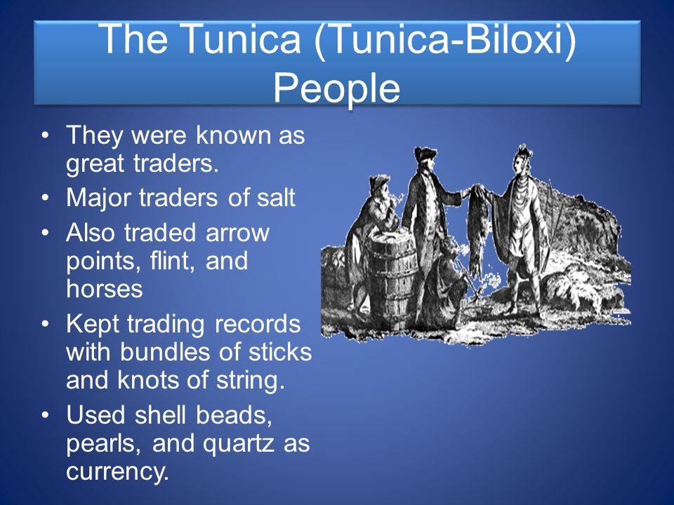 The Tunica (Tunica-Biloxi) People