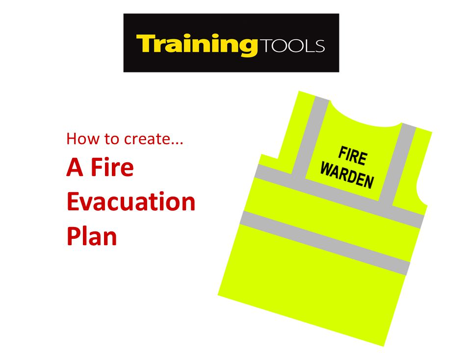 How to create... A Fire Evacuation Plan