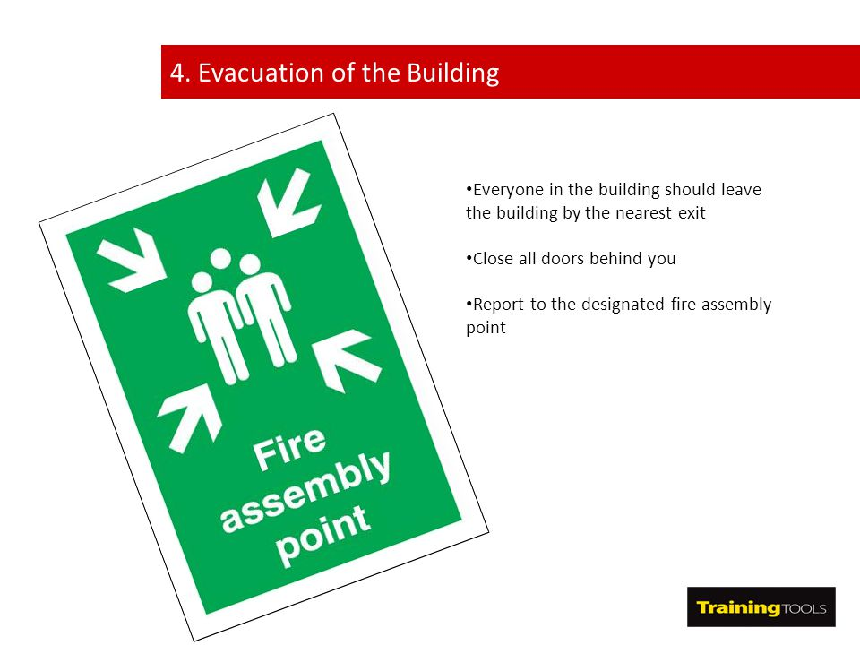 4. Evacuation of the Building
