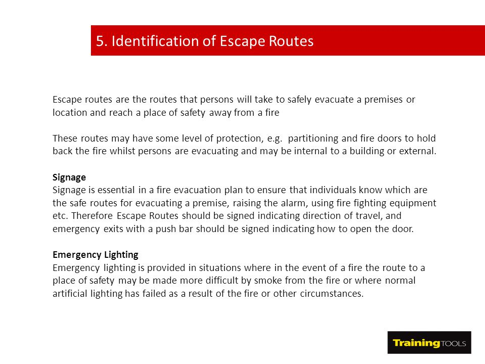 5. Identification of Escape Routes
