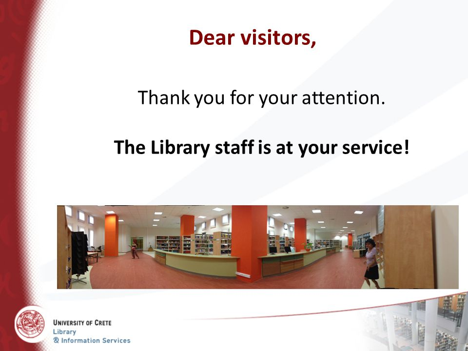 The Library staff is at your service!