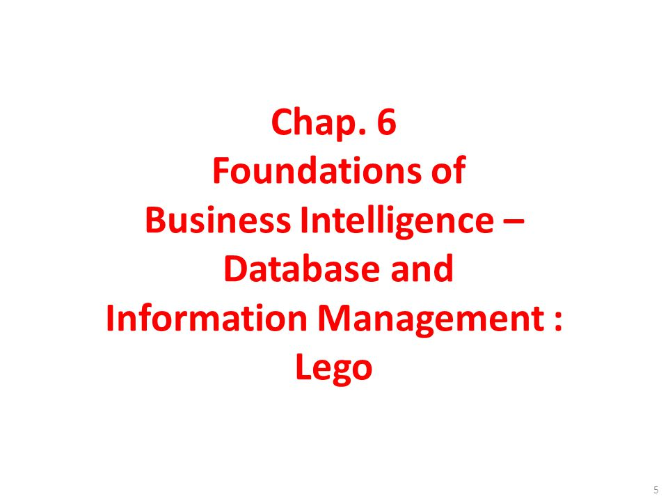 foundation of business intelligence databases and Foundations of business intelligence: databases and information management problem: hp's numerous systems unable to deliver the information needed for a complete picture of business operations, lack of data consistency slideshow 1675106 by dusty.