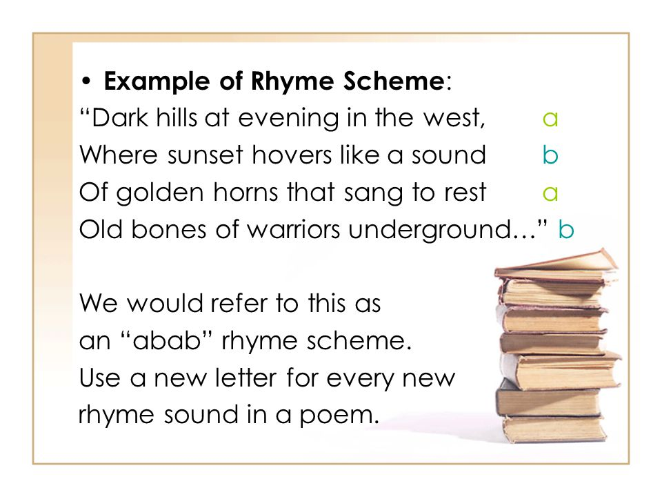 Example of Rhyme Scheme: