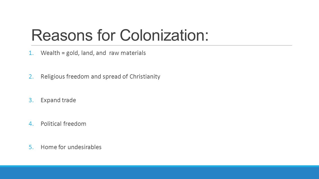 Reasons for exploration and colonization