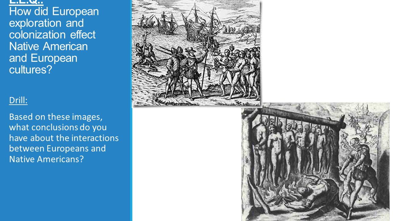 european colonization on native americans When the native american indians first met companies which had a vested interest in promoting colonization european settlers and native american.
