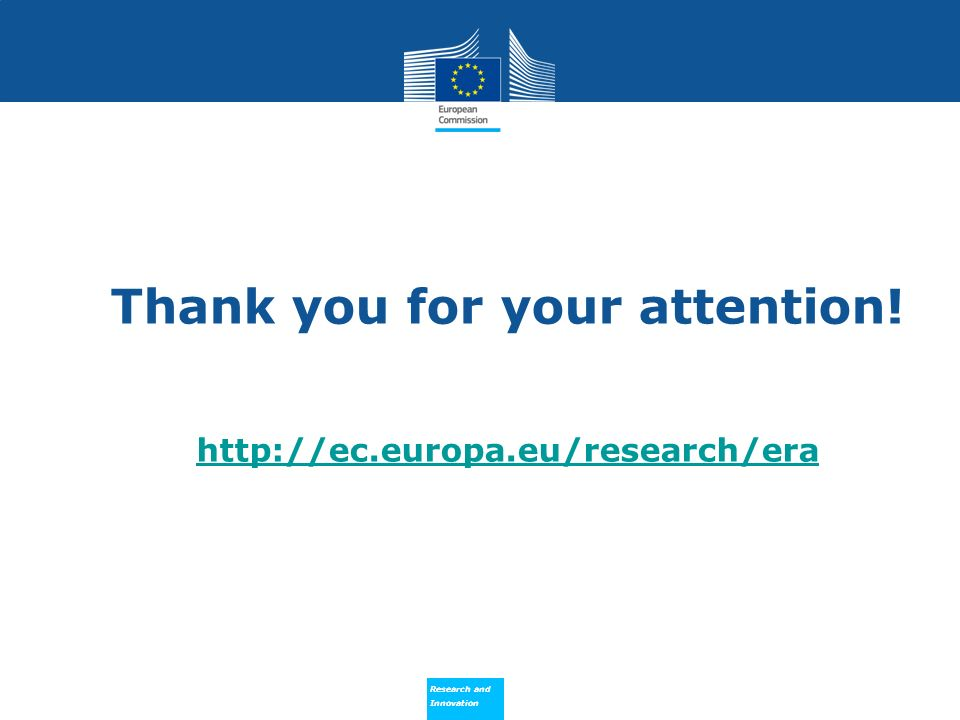 Thank you for your attention! http://ec.europa.eu/research/era