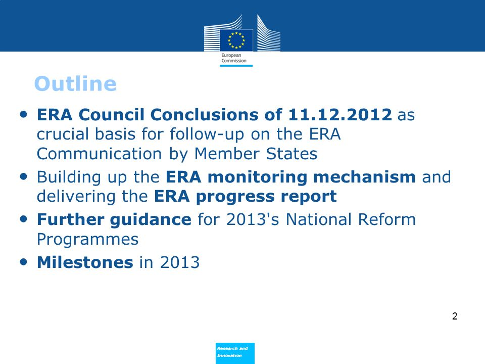 Outline ERA Council Conclusions of 11.12.2012 as crucial basis for follow-up on the ERA Communication by Member States.