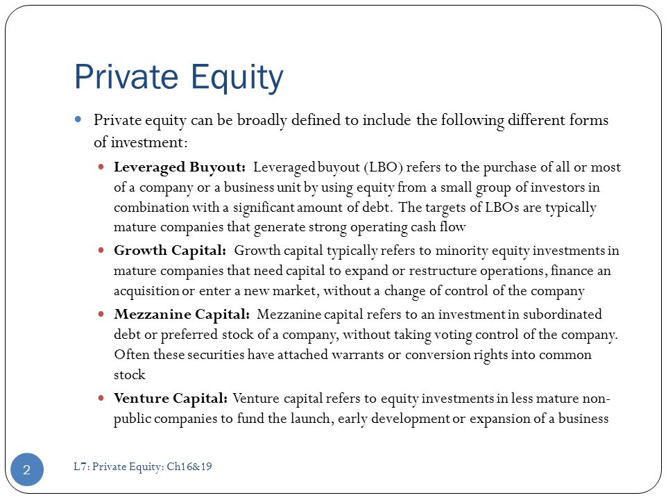 Private Equity Private Equity Can Be Broadly Defined To Include The  Following Different Forms Of Investment