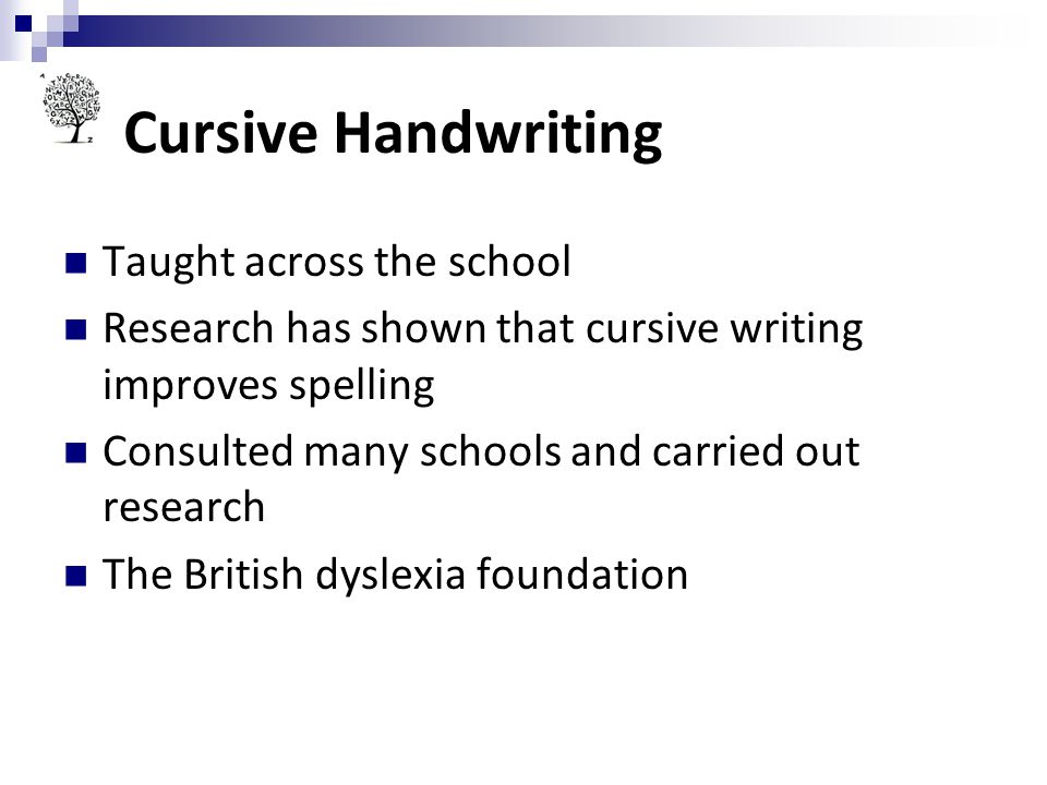 Cursive Handwriting Taught across the school