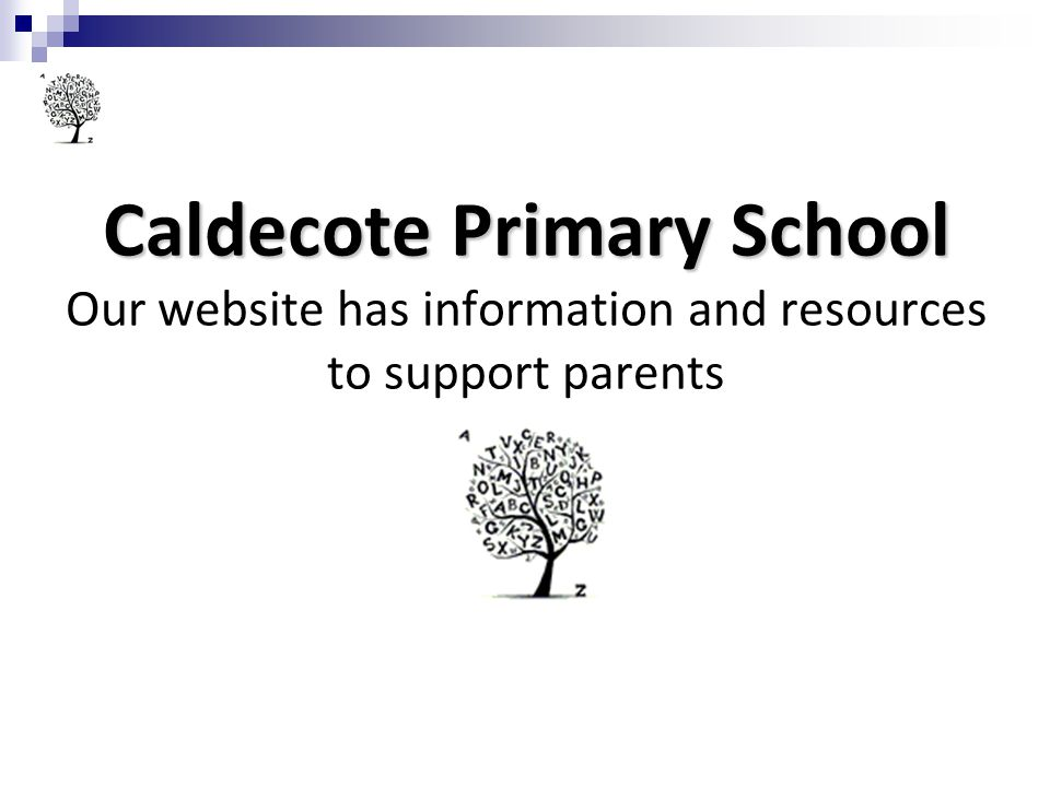 Caldecote Primary School Our website has information and resources to support parents