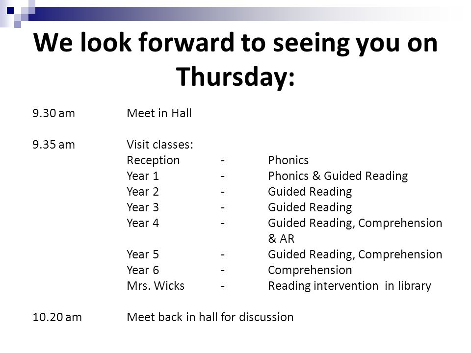We look forward to seeing you on Thursday: