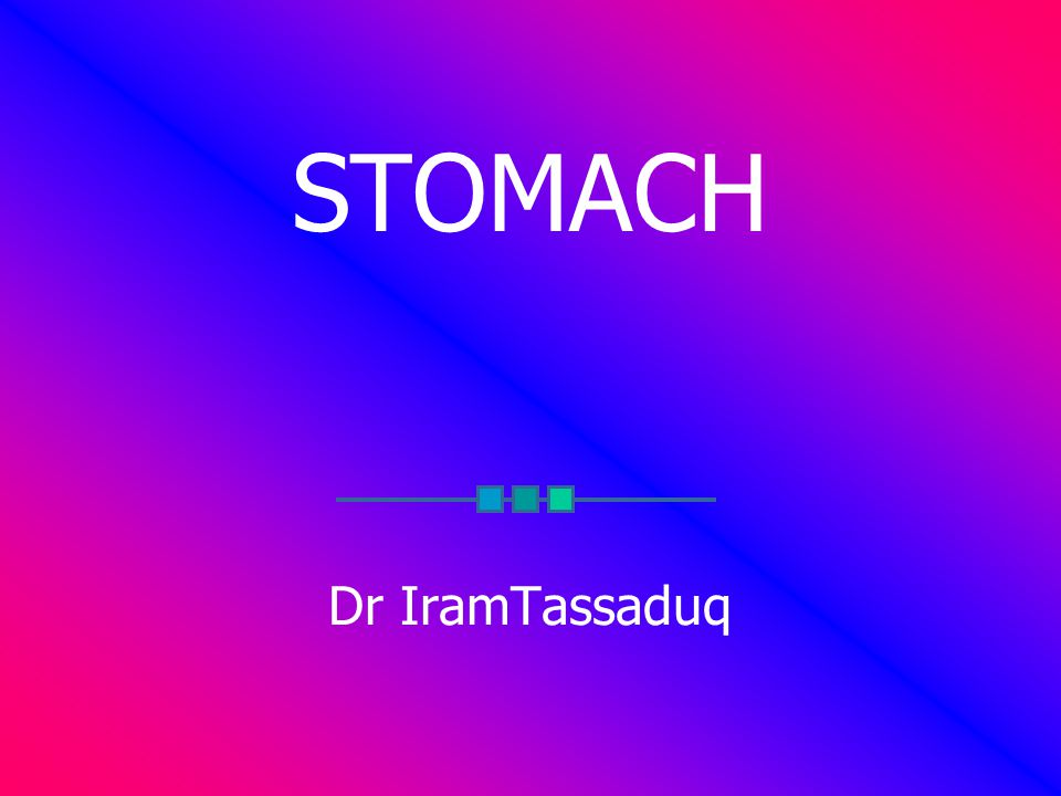 STOMACH Dr IramTassaduq