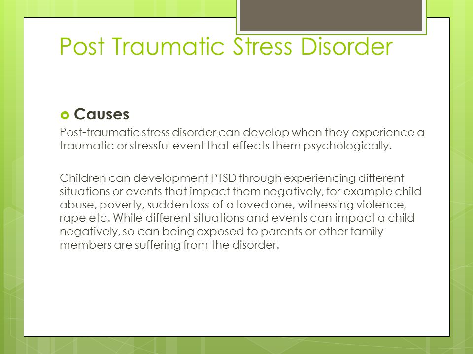 post traumatic stress disorder children Post-traumatic stress disorder (ptsd) is a disorder that develops in some people who have experienced a shocking, scary, or dangerous event it is natural to feel afraid during and after a traumatic situation.