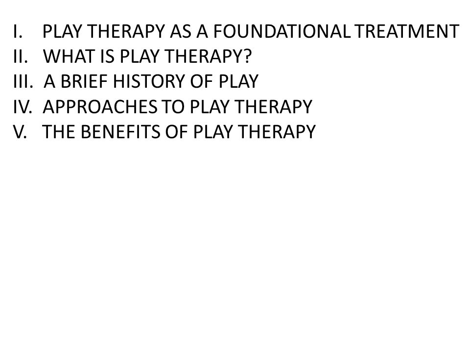 brief overview of play therapy Helping traumatized children a brief overview for caregivers  therapy, communicate this  watch for changes in patterns of play and loss of interest in.