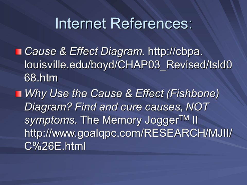Cause and effect diagram ppt video online download internet references cause effect diagram httpcbpa louisville ccuart Choice Image