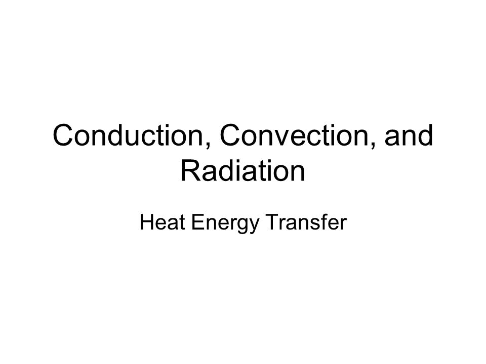 heat transfer by conduction convection and radiation pdf