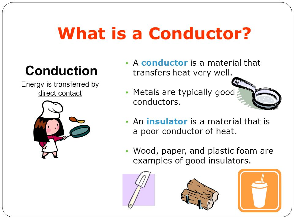 Common Conductors Of Electricity Examples : Energy as heat transfer ppt video online download